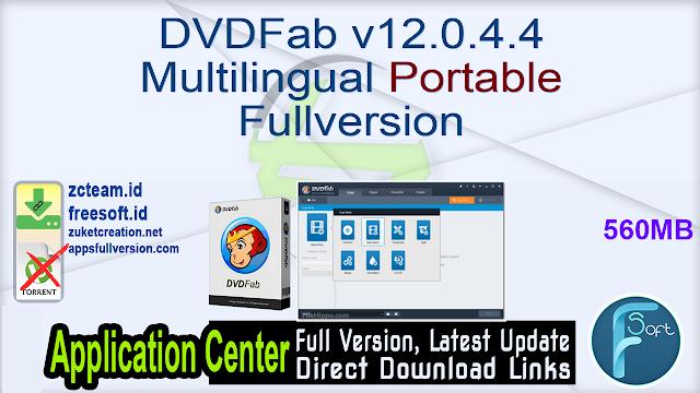 DVDFab v12.0.4.4 Multilingual Portable Fullversion
