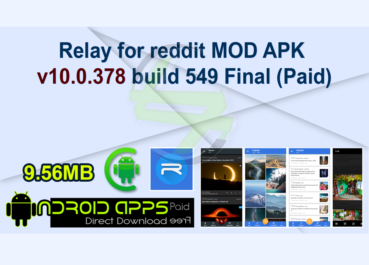Relay for reddit MOD APK v10.0.378 build 549 Final (Paid)