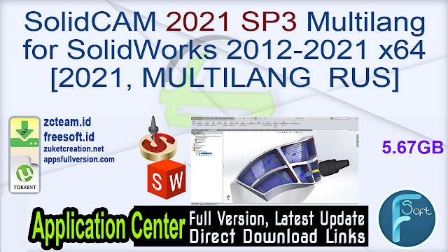 SolidCAM 2021 SP3 Multilang for SolidWorks 2012-2021 x64 [2021, MULTILANG  RUS]