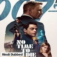 No Time to Die (2021) Hindi Dubbed Full Movie Watch Online Movies
