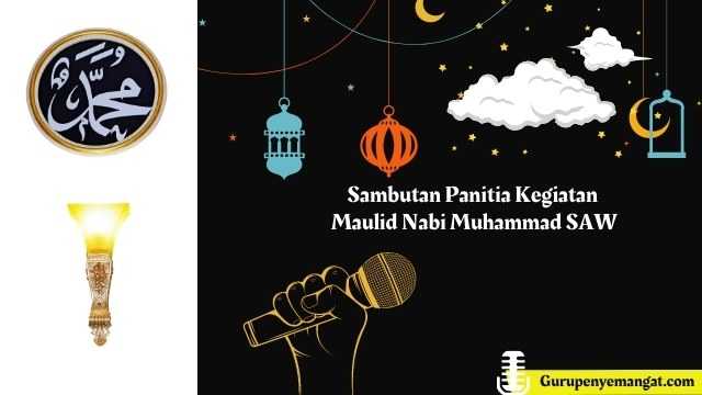 Sambutan Panitia Kegiatan Maulid Nabi Muhammad SAW
