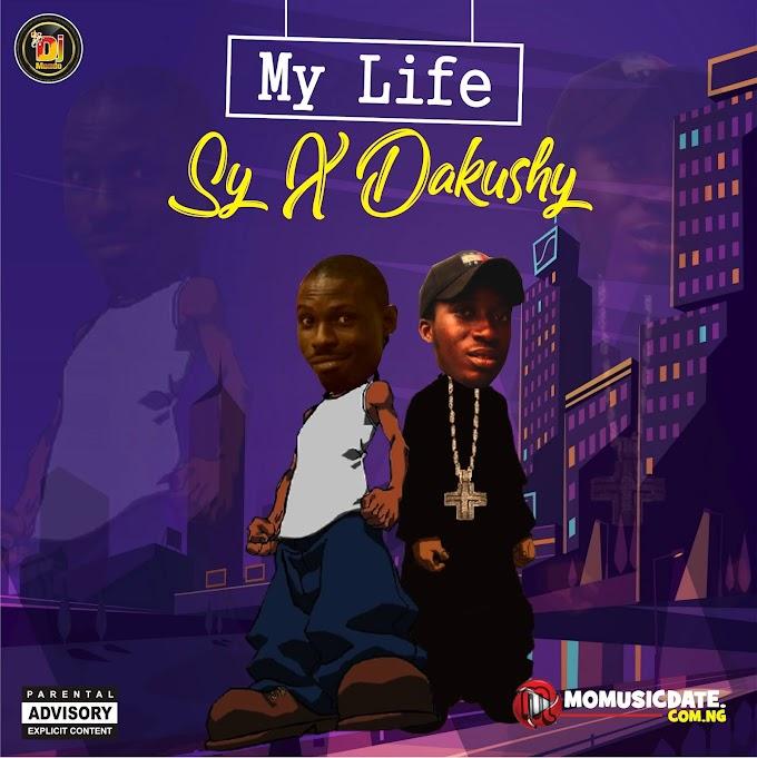 [Music] My Life - SY X Dakushy