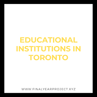 EDUCATIONAL INSTITUTIONS IN TORONTO