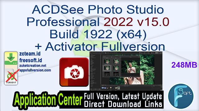 ACDSee Photo Studio Professional 2022 v15.0 Build 1922 (x64) + Activator Fullversion