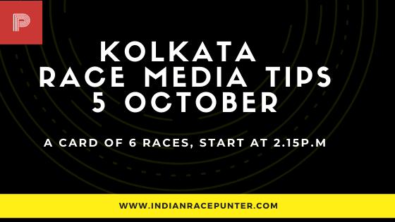 Kolkata Race Media Tips 5 October