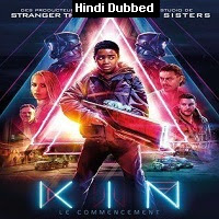 Kin (2018) Hindi Dubbed Full Movie Watch Online Movies