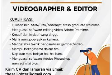 Loker Bandung Videographer Editor Lighter Multimedia