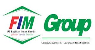 Lowongan Kerja PT Fadillah Insan Mandiri Sukabumi Terbaru