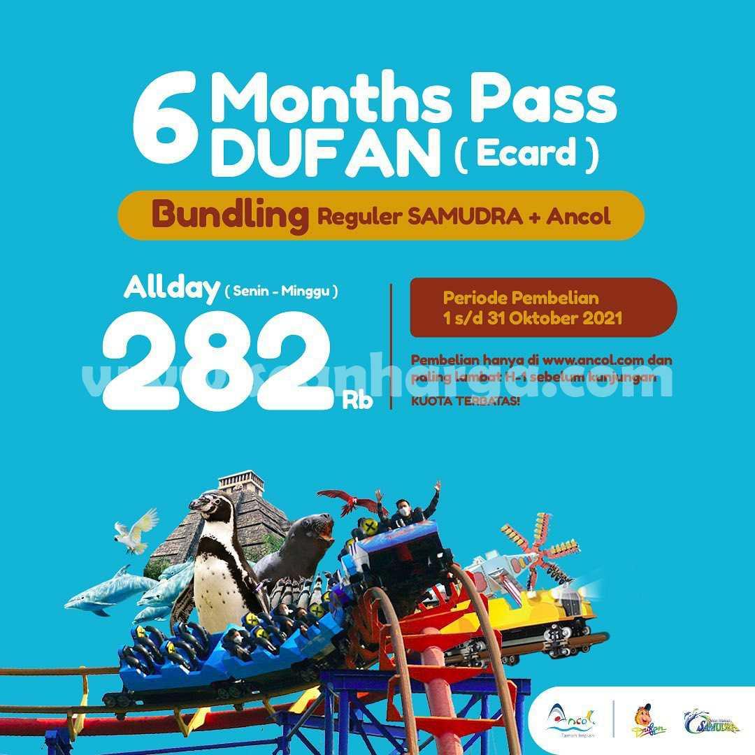 DUFAN SUPER HEMAT – Six Month Pass Dufan dan Samudra Hanya Rp. 282RIBU