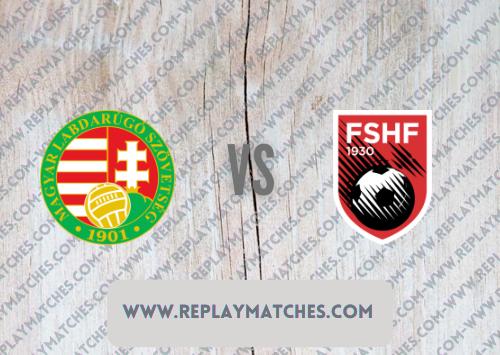 Hungary vs Albania Highlights 09 October 2021