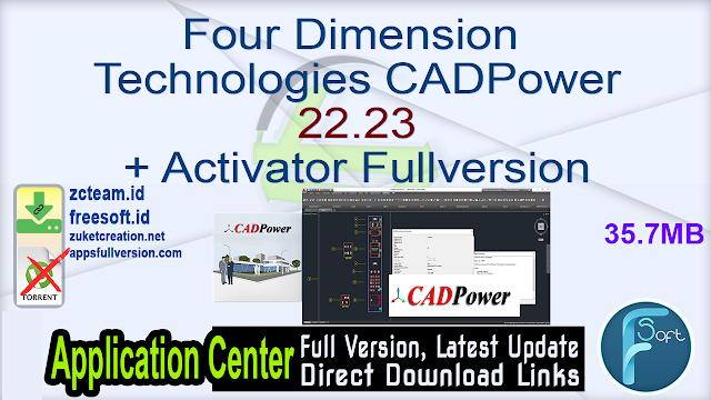 Four Dimension Technologies CADPower 22.23 + Activator Fullversion