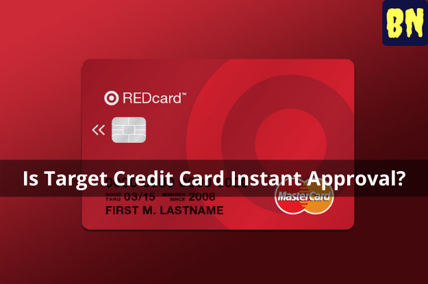 Is Target Credit Card Instant Approval?