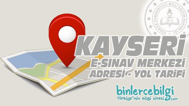 Kayseri e-sınav merkezi adresi, Kayseri ehliyet sınav merkezi nerede? Kayseri e sınav merkezine nasıl gidilir?