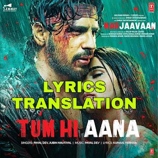 Tum Hi Aana Lyrics in English   With Translation   – Marjaavaan   Jubin Nautiyal