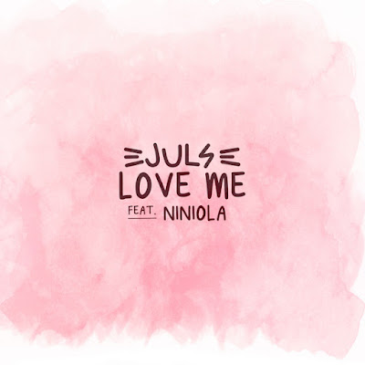 Juls  - love me (feat. Niniola) [Download]