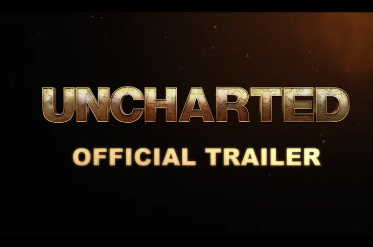 UNCHARTED Official Movie Trailer Revealed