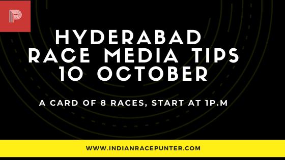 Hyderabad Race Media Tips 10 October