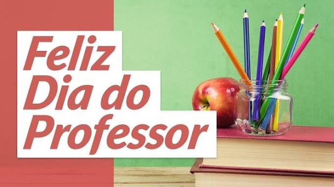 Homenagem  ao Dia do Professor !