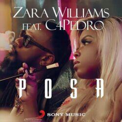 Zara Williams feat. C4 Pedro - Posa (2021) [Download]