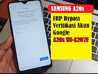 Remove FRP Bypass Samsung A20s SM-A207F Verifikasi Akun Google