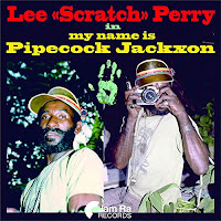 """Lee """"Scratch"""" Perryc-cMy Name Is Pipecock Jackxon"""