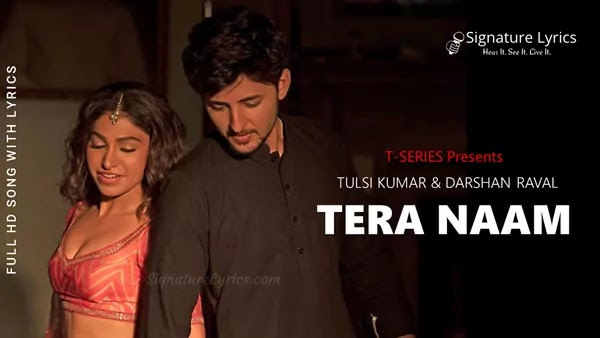 Tera Naam Lyrics - Darshan Raval, Tulsi Kumar