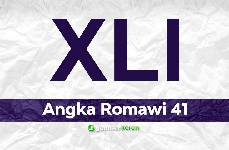 Angka Romawi 41