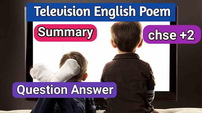 Television English Poem Summary And Question Answer pdf chse odisha plus 2 class