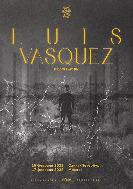 Luis Vasquez (The Soft Moon) в России
