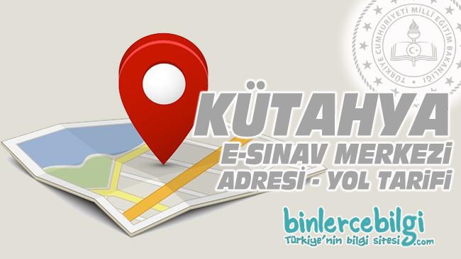 Kütahya e-sınav merkezi adresi, Kütahya ehliyet sınav merkezi nerede? Kütahya e sınav merkezine nasıl gidilir?