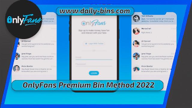 OnlyFans Premium Bin Method 2022