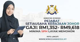 Jawatan Kosong Pejabat Setiausaha Kerajaan Johor ~ Gaji RM1,352 - RM9,618 / Minima SPM Layak Memohon