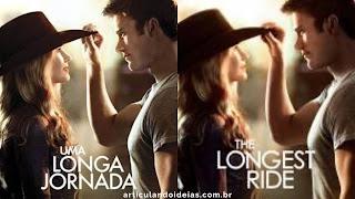 Filme Uma longa jornada (The Longest Ride)