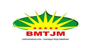 Lowongan Kerja BMT JM Sukabumi terbaru