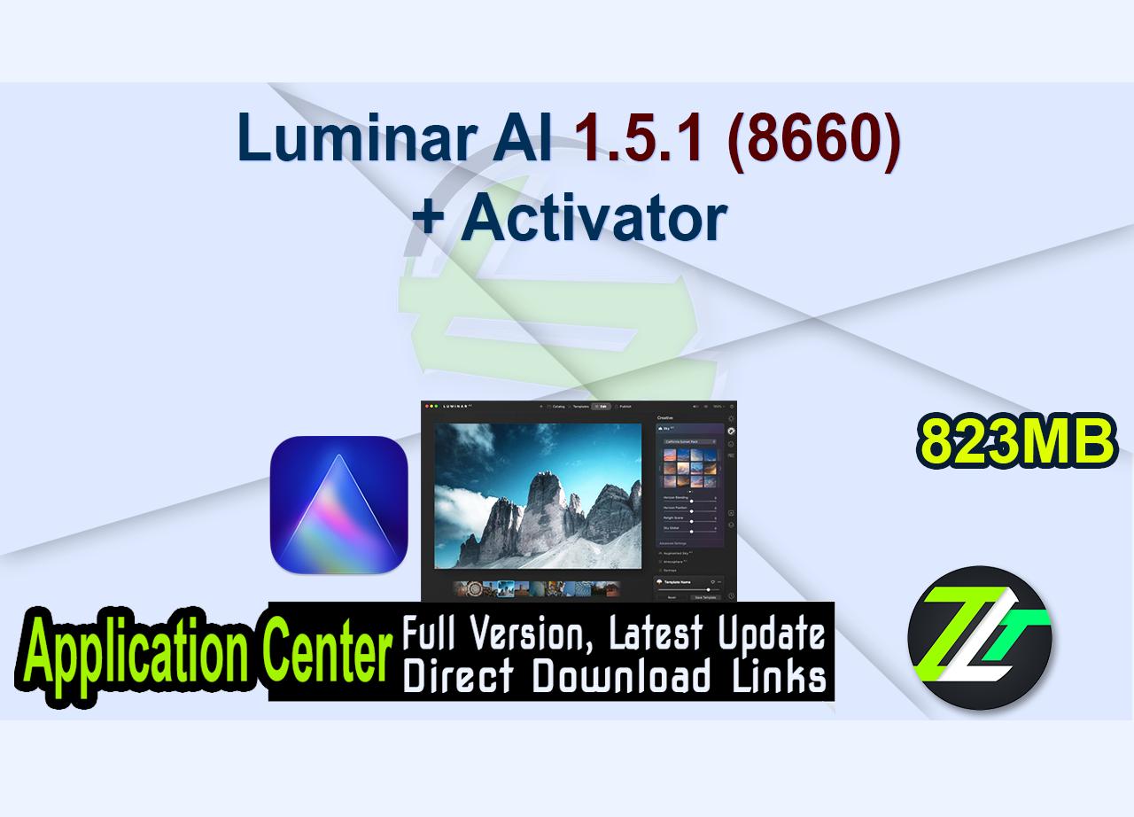 Luminar AI 1.5.1 (8660) + Activator