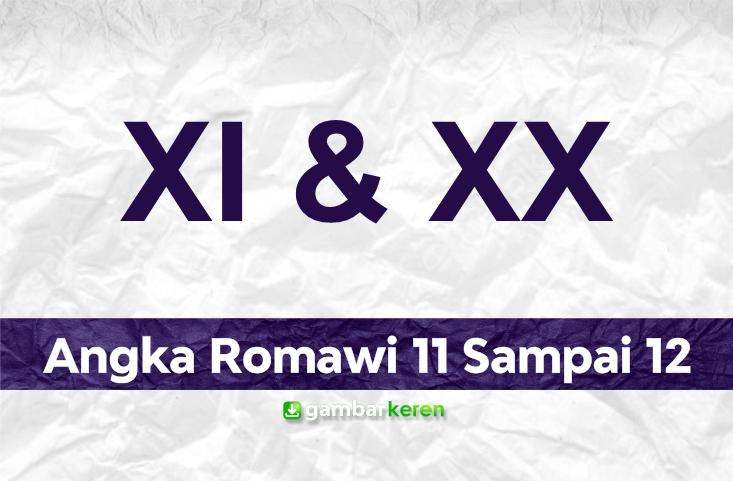 Angka Romawi 11 Sampai 20