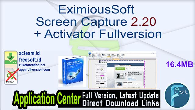 EximiousSoft Screen Capture 2.20 + Activator Fullversion