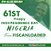 Nigeria @ 61: President Muhammadu Buhari Speech Today as Nigeria Mark Independence Day.
