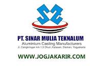 Lowongan Kerja Sleman Oktober 2021 di PT Sinar Mulia Teknalum