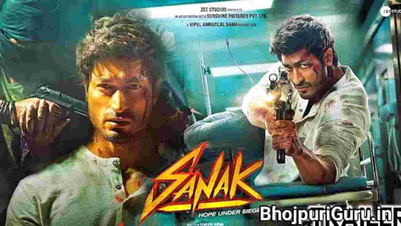 Sanak Hindi Movie Release Date, Vidyut Jammwal, Rukmini Maitra, Cast & Crew, Review - Bhojpuriguru.in