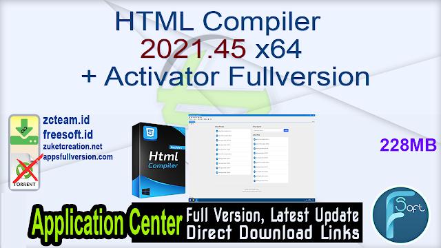 HTML Compiler 2021.45 x64 + Activator Fullversion