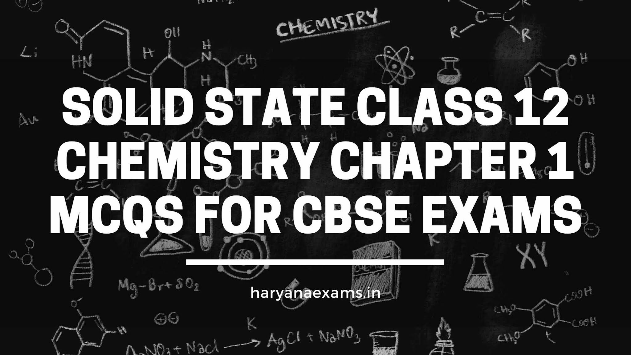 Solid State Class 12 Chemistry Chapter 1 MCQs For CBSE Exams