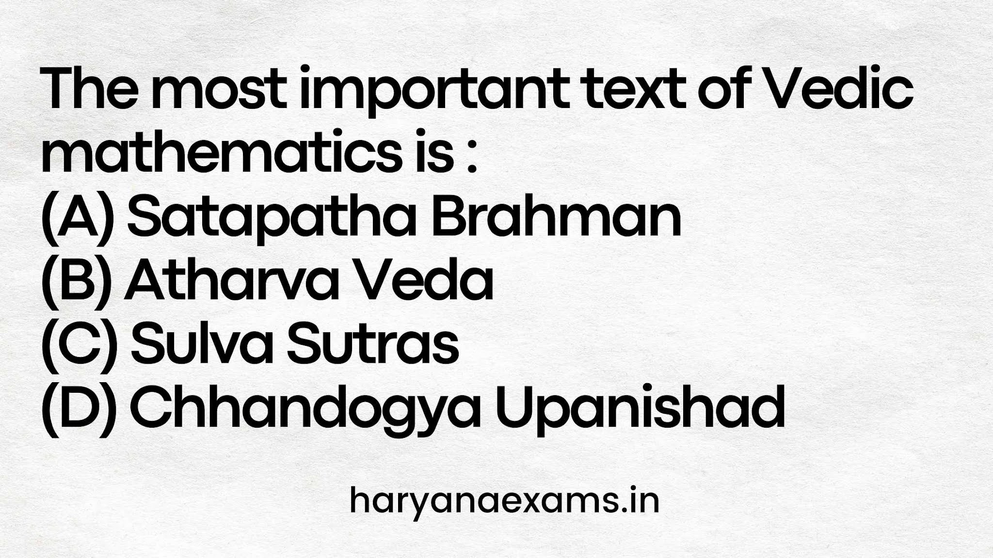 The most important text of Vedic mathematics is :