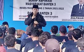 Anggota DPR RI Zulfikar Lakukan Reses di Desa Renged Kec. Kresek Tangerang