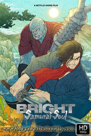 Bright: Alma De Samurai [1080p] [Latino-Japones-Ingles] [MEGA]