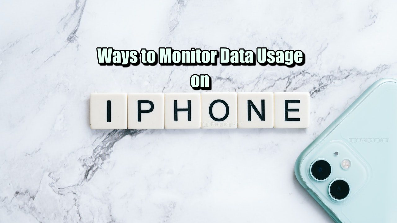 Ways to Monitor Your Data Usage on an Iphone