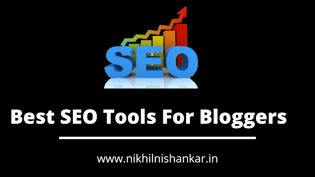 Top 7 Best SEO Tools For Bloggers