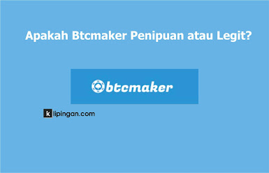 Btcmaker Penipuan atau Legit