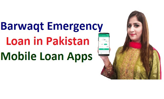 Barwaqt Emergency Loan Scheme 2021