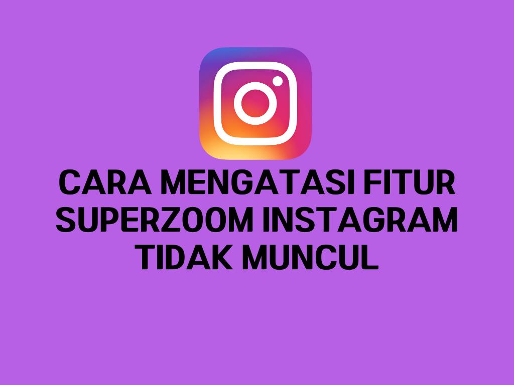 Superzoom instagram